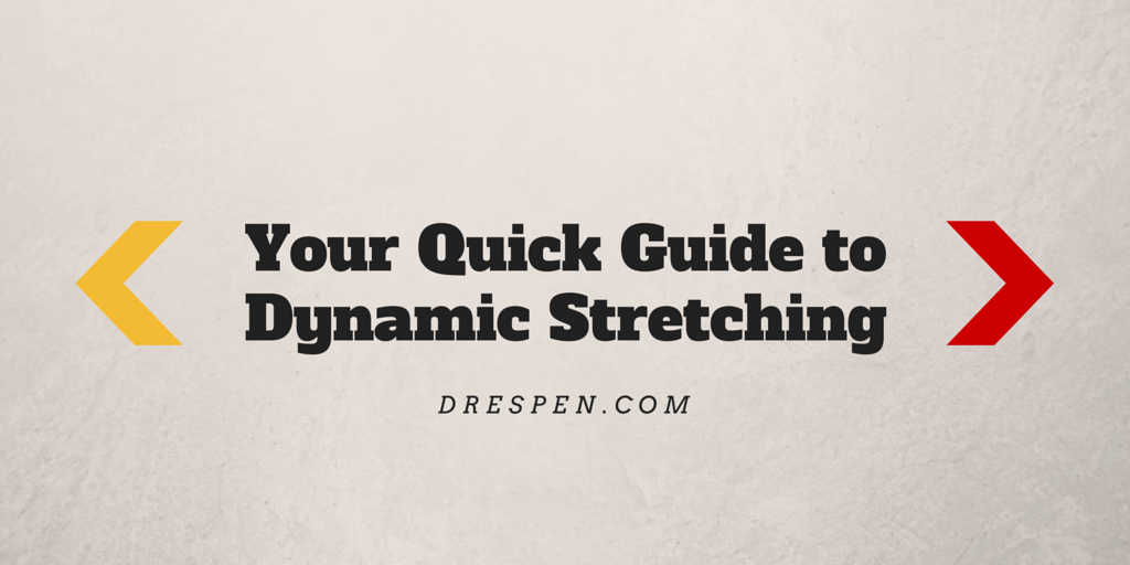 Your Quick Guide to Dynamic Stretching