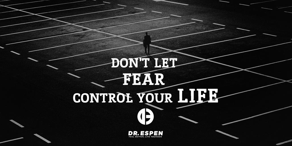 Don't Let Fear Control Your Life