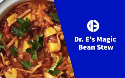Dr. E's Magic Bean Stew