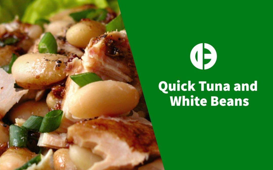 Quick Tuna and White Beans