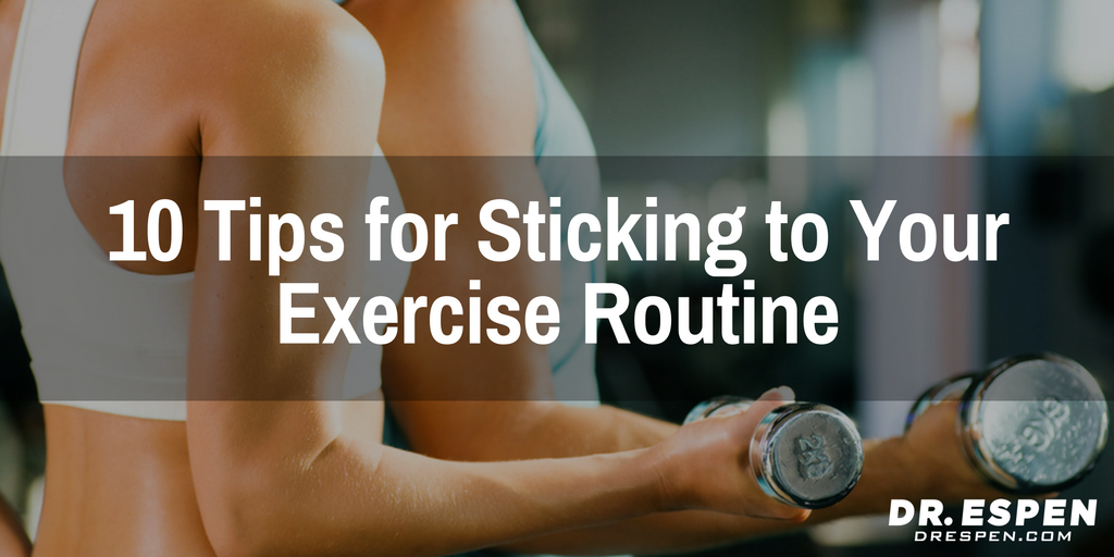 10 Tips for Sticking to Your Exercise Routine