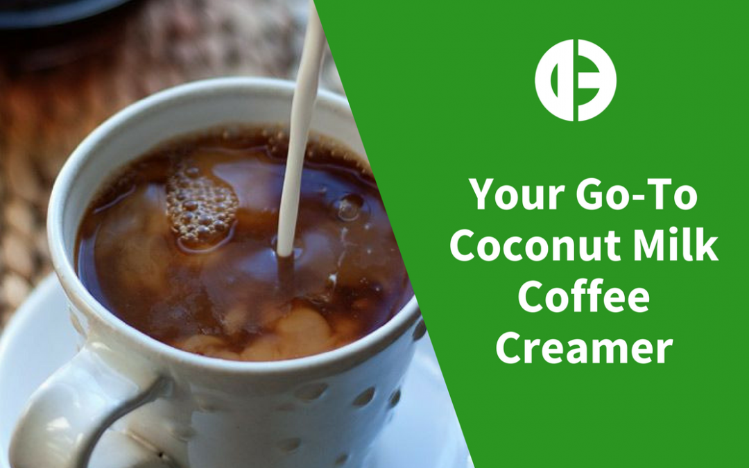Your Go-To Coconut Milk Coffee Creamer