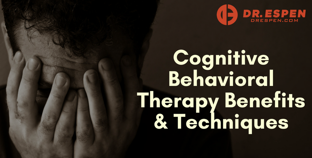 Cognitive Behavioral Therapy Benefits & Techniques